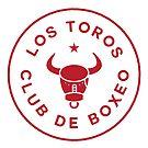 Los Toros Boxing Club by JamesShannon