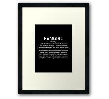 Fangirl Definition Framed Print