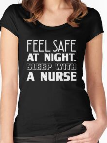 Feel Safe At Night Sleep With A Nurse, Funny Nurse Saying Quote Women's Fitted Scoop T-Shirt