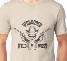 Welcome to Wild West Emblem Unisex T-Shirt
