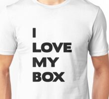 I love my box - black Unisex T-Shirt