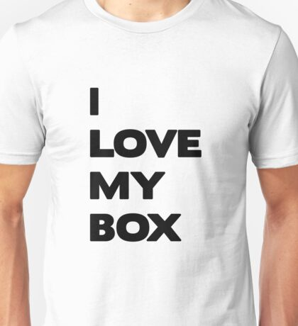 I love my box - black Unisex T-Shirt