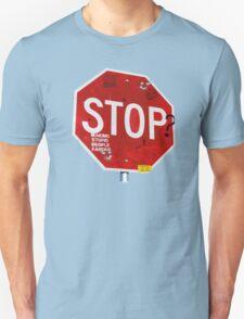 Stop? T-Shirt