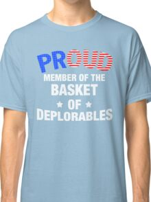 Basket Of Deplorables T-Shirt, Donald Trump For President Classic T-Shirt
