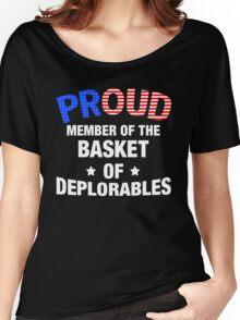 Basket Of Deplorables T-Shirt, Donald Trump For President Women's Relaxed Fit T-Shirt