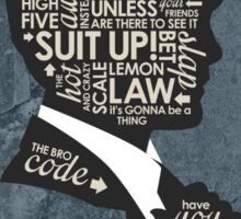 Quotes of Barney Stinson - From How I Met Your Mother Sticker