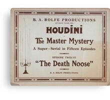 Performing Arts Posters Houdini in The master mystery a super serial in fifteen episodes 0252 Canvas Print