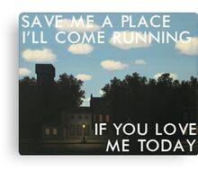 save me a place (magritte) Canvas Print