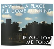 save me a place (magritte) Poster