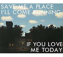 save me a place (magritte) Photographic Print