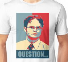 Question..... Unisex T-Shirt