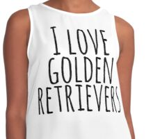 I love Golden Retrievers Contrast Tank