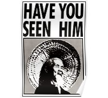 Animal Chin: Have you seen him Poster