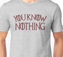 Game of Thrones You Know Nothing Unisex T-Shirt