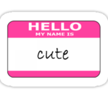 hello my name is cute Sticker