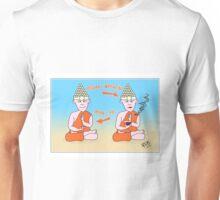 Buddha's Weekend Unisex T-Shirt
