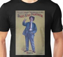 Performing Arts Posters Joe W Spears presents Mazie Trumbull and her fun crowd in a brand new comedy Dads side partner 0039 Unisex T-Shirt