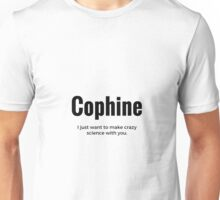 Cophine Unisex T-Shirt