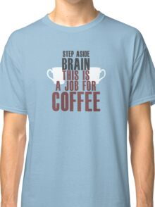 Brain Coffee Classic T-Shirt