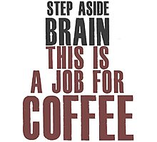 Brain Coffee Photographic Print