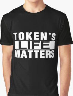 TOKEN'S LIFE MATTERS (Cartman's Shirt) Graphic T-Shirt