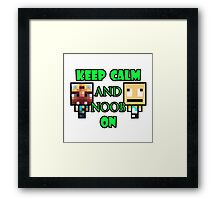 Keep Calm and Noob on Framed Print