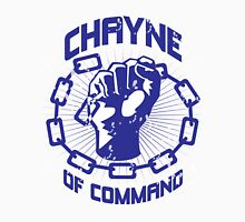 Chayne of Command Unisex T-Shirt
