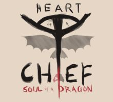 HEART of a CHIEF, SOUL of a DRAGON by turntechgodhead