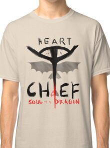 HEART of a CHIEF, SOUL of a DRAGON Classic T-Shirt