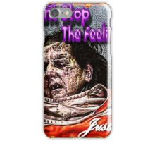 Can't Fight The Feeling! iPhone Case/Skin