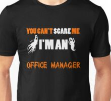Office Manager - You Can't Care Me I'm An Office Manager T-shirts Unisex T-Shirt