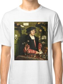 Hans Holbein the Younger - The Merchant Georg Gisze 1532 png Classic T-Shirt