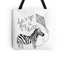 Marry Poppins - Let's Go Fly a Kite Tote Bag