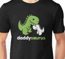 Daddysaurus Unisex T-Shirt