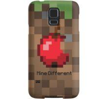 Mine Different Samsung Galaxy Case/Skin