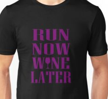 Run Now Wine Later Unisex T-Shirt