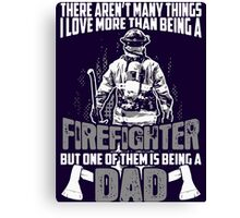Firefighter - fireman gift Canvas Print
