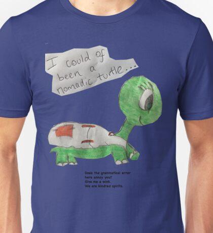 Grammatically Incorrect Nomadic Turtle Unisex T-Shirt