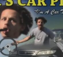 "Eric Andre - Eric's Car Place - ""I'm A Car Too, You Know"" Sticker"
