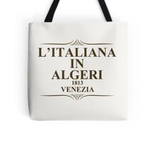 L'Italiana In Algeri Tote Bag