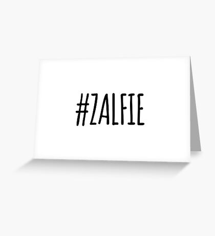Zalfie Greeting Card