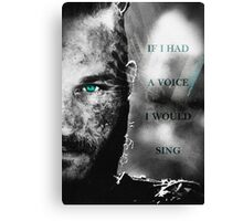 If I Had a Voice Canvas Print