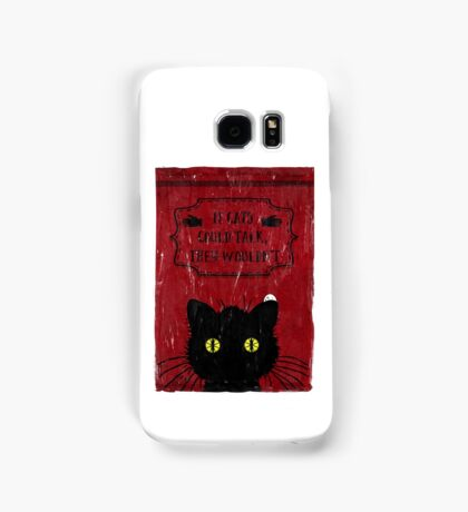 They just wouldn't Samsung Galaxy Case/Skin