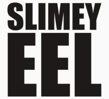 Slimey Eel by OhSoObsessed