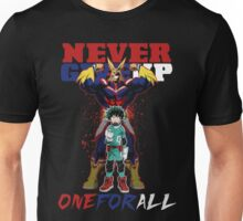 ONE FOR ALL - Never Give Up Unisex T-Shirt