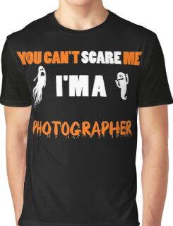 Photographer - You Can't Care Me I'm A Photographer T-shirts Graphic T-Shirt