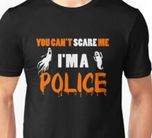 Police - You Can't Care Me I'm A Police T-shirts Unisex T-Shirt