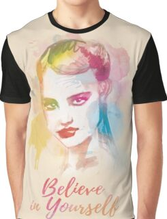 Believe in yourself! Hand-painted portrait of a woman in watercolor.  Graphic T-Shirt