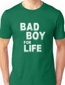 Bad Boy for Life Gym Workout Unisex T-Shirt