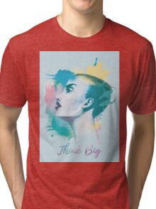 Think big! Hand-painted portrait of a woman in watercolor. Tri-blend T-Shirt